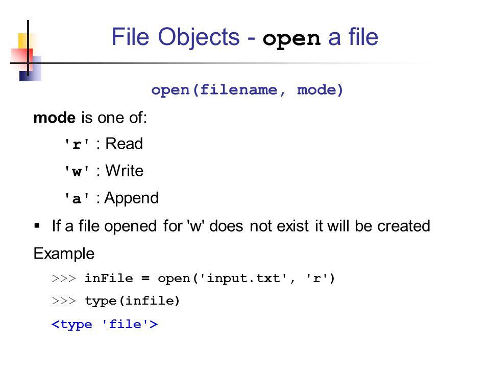 File Objects - open a file
