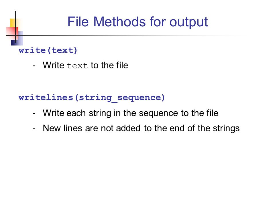 File Methods for output