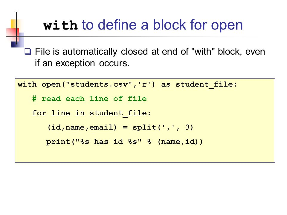 with to define a block for open