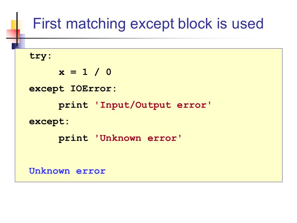 First matching except block is used