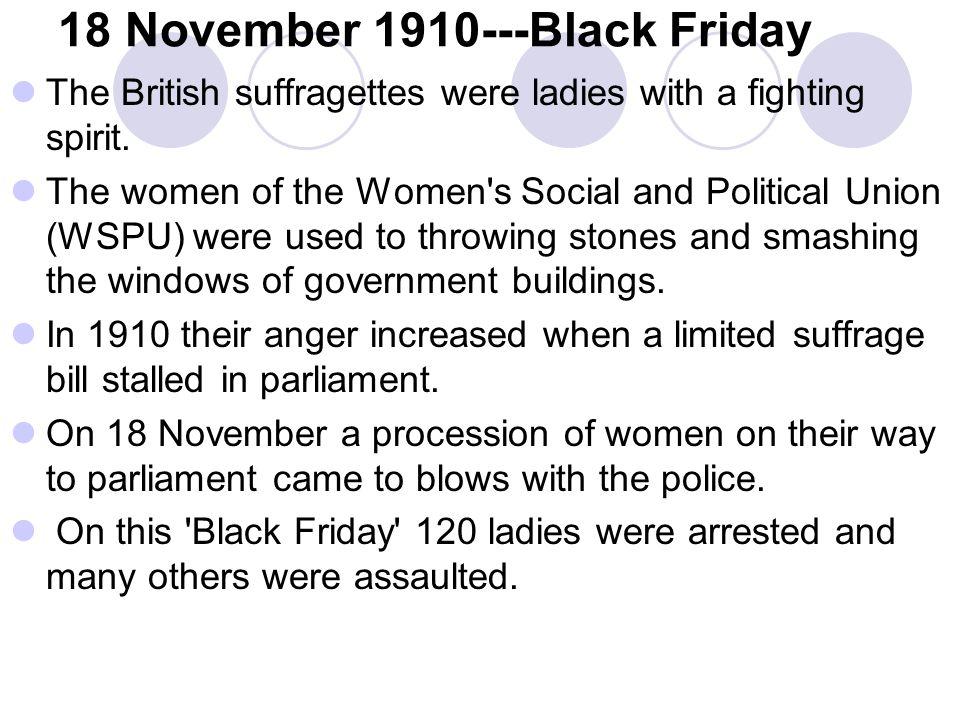 18 November 1910---Black Friday