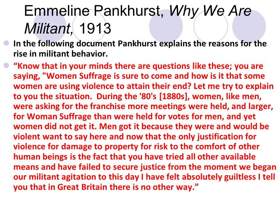 Emmeline Pankhurst, Why We Are Militant, 1913