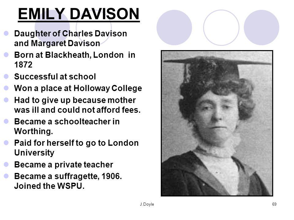 EMILY DAVISON Daughter of Charles Davison and Margaret Davison
