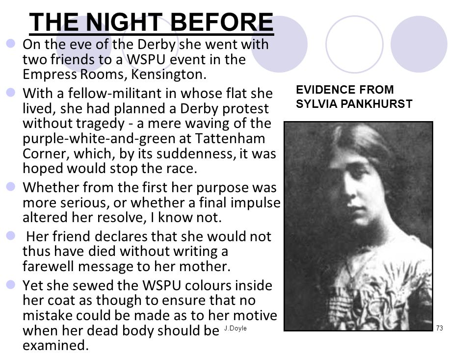 THE NIGHT BEFORE On the eve of the Derby she went with two friends to a WSPU event in the Empress Rooms, Kensington.