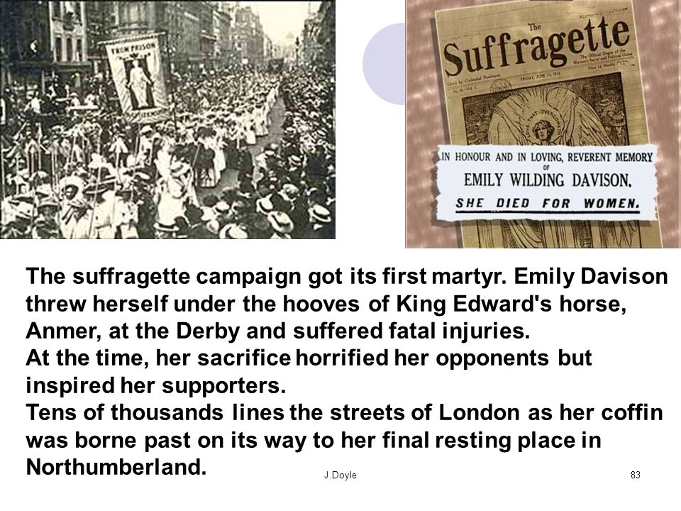 The suffragette campaign got its first martyr