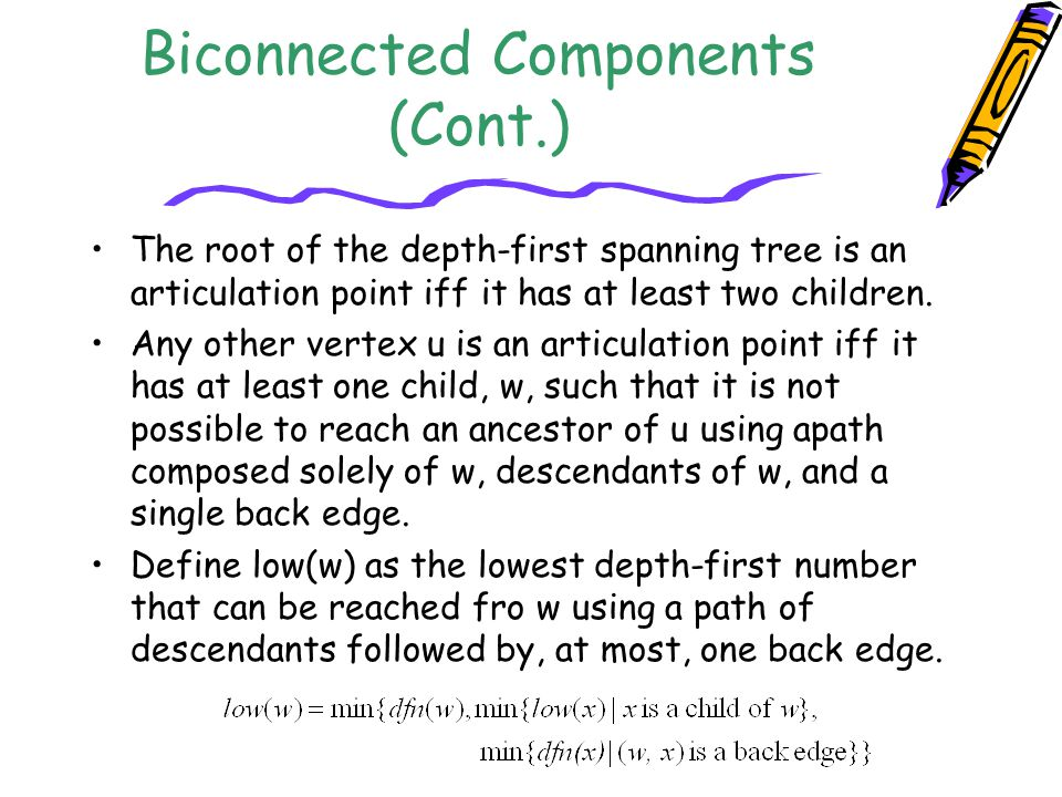 Biconnected Components (Cont.)