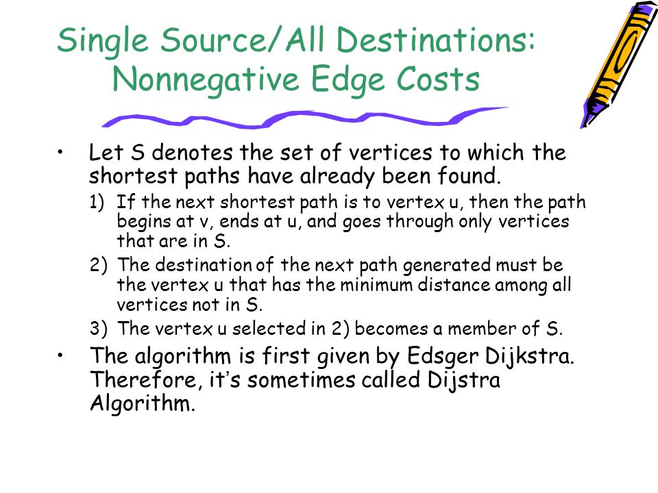 Single Source/All Destinations: Nonnegative Edge Costs