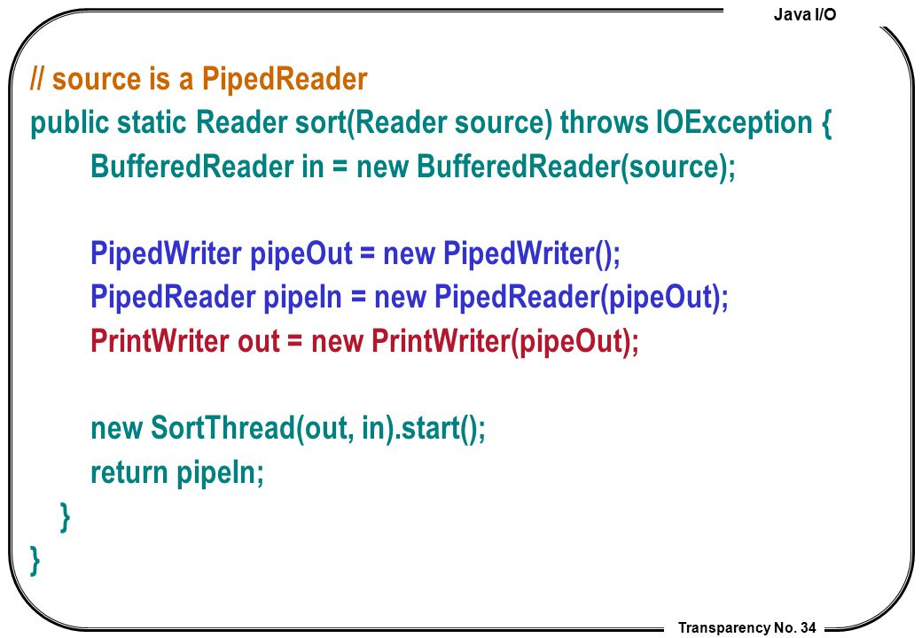 // source is a PipedReader