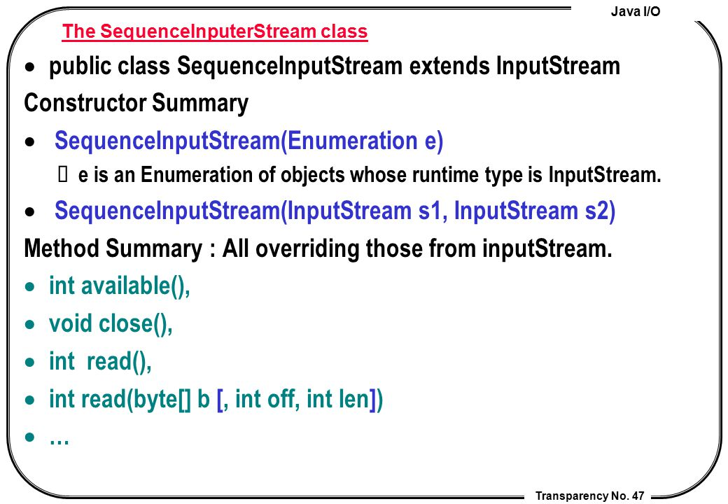 The SequenceInputerStream class