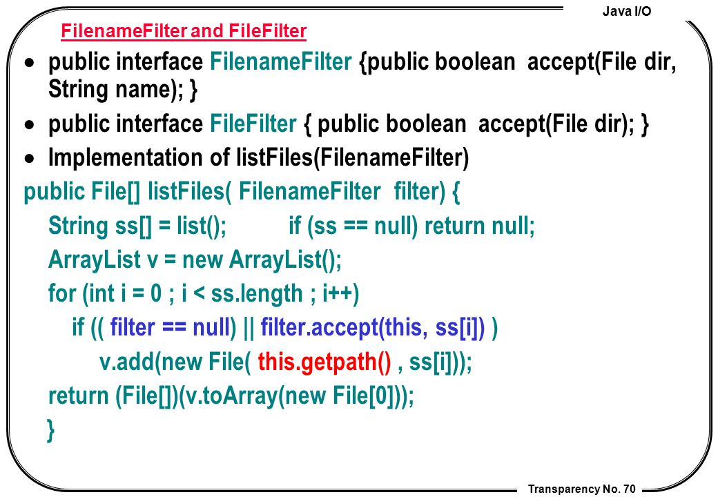 FilenameFilter and FileFilter