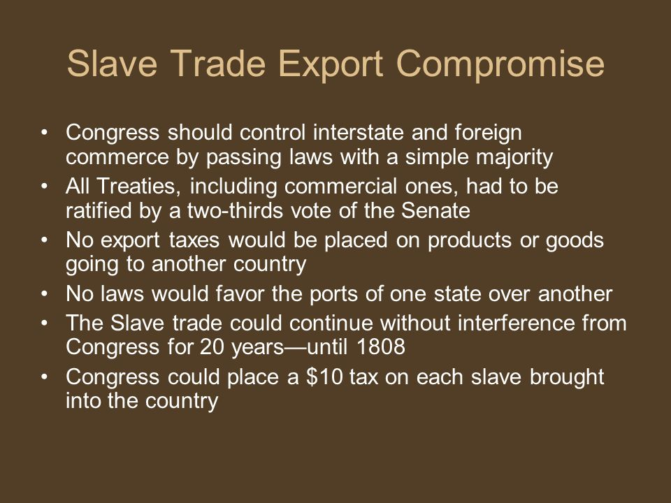 Slave Trade Export Compromise