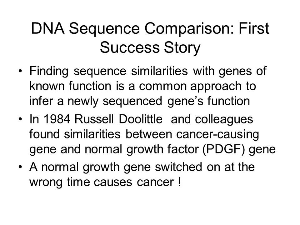 DNA Sequence Comparison: First Success Story