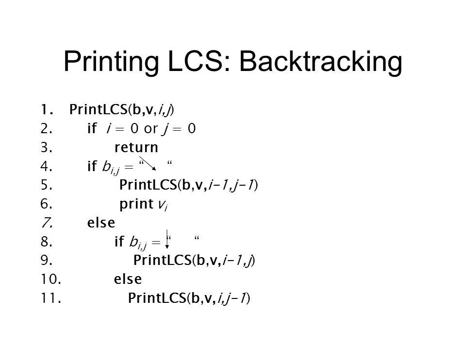 Printing LCS: Backtracking