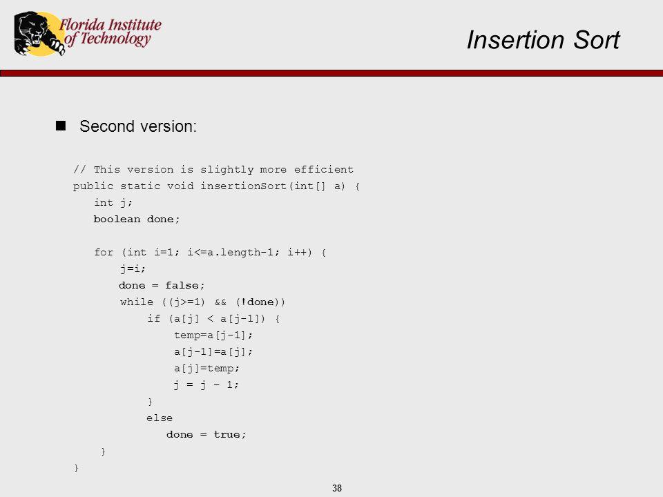 Insertion Sort Second version:
