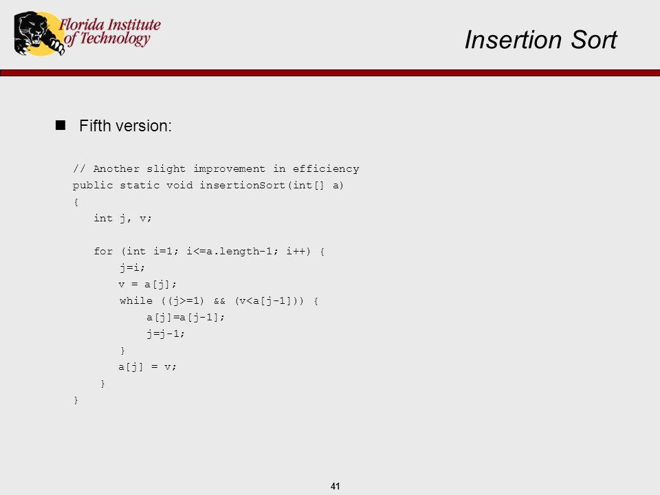 Insertion Sort Fifth version: