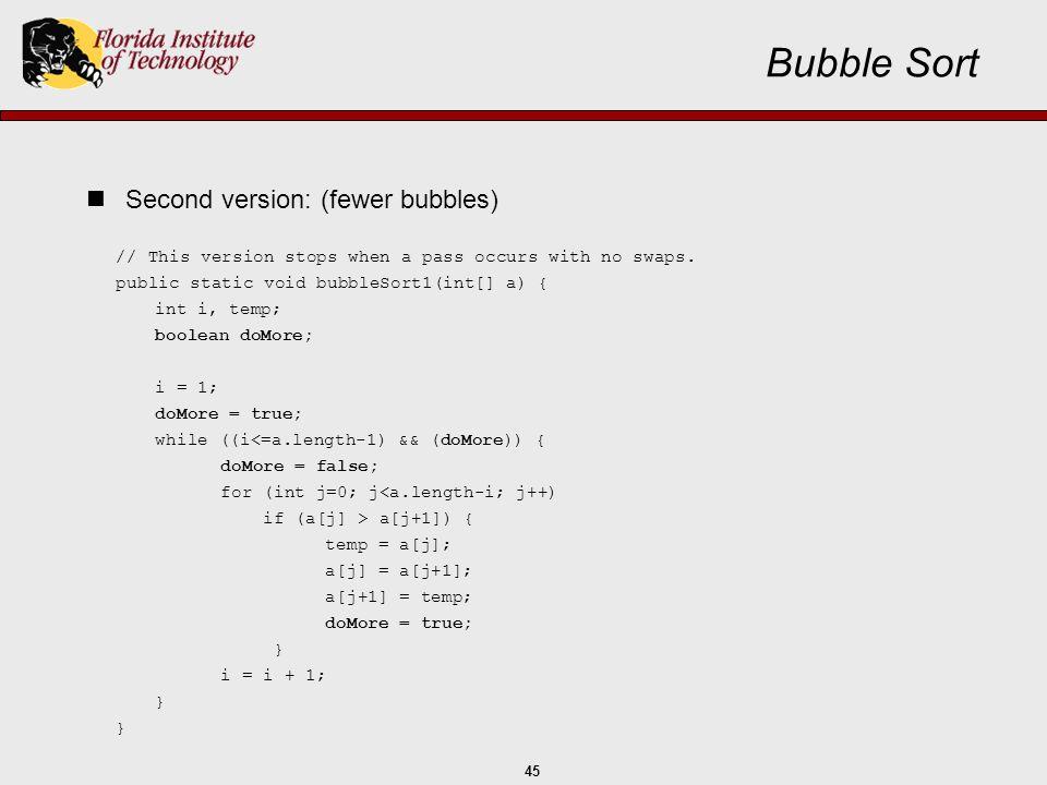 Bubble Sort Second version: (fewer bubbles)