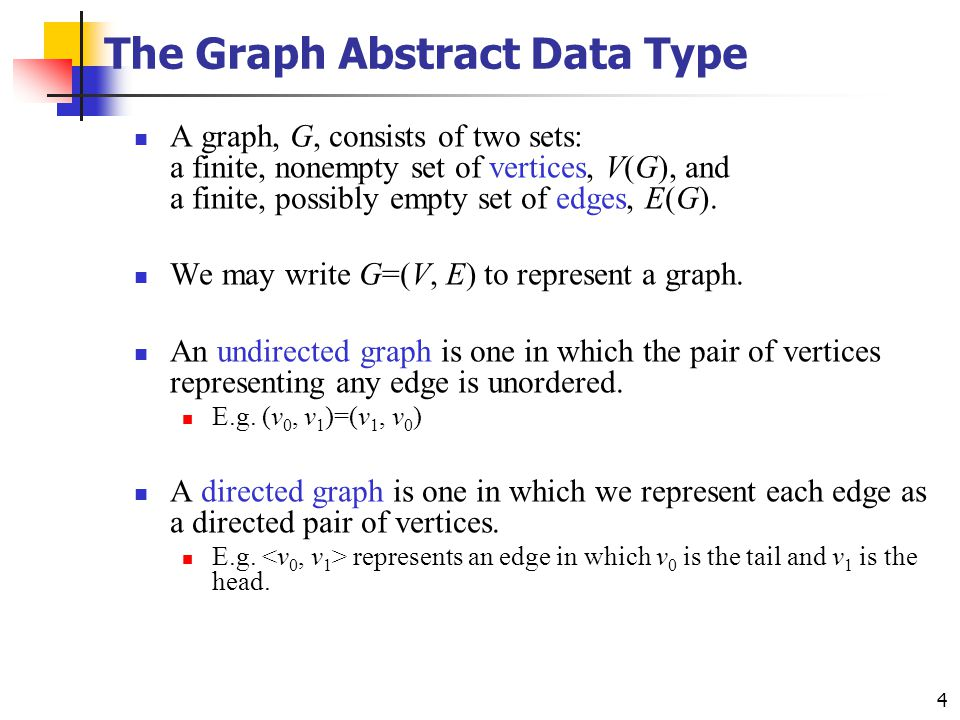 The Graph Abstract Data Type