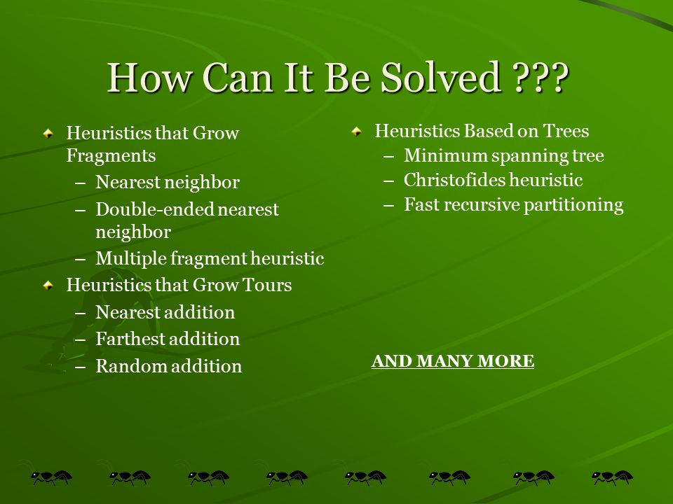 How Can It Be Solved Heuristics that Grow Fragments