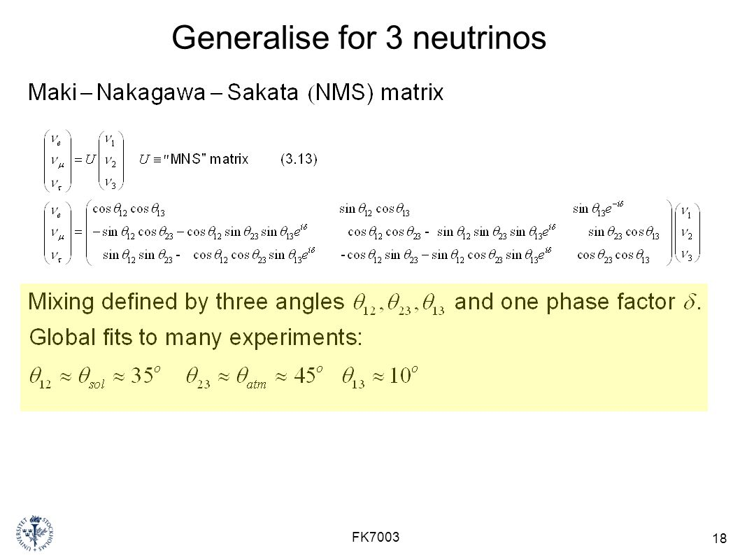 Generalise for 3 neutrinos