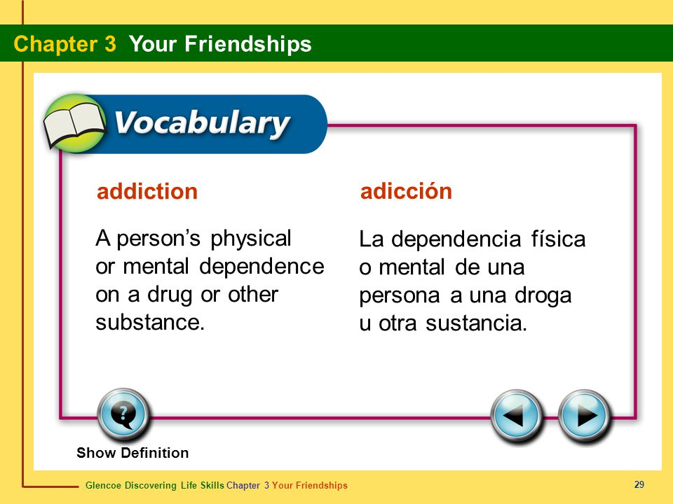 A person's physical or mental dependence on a drug or other substance.