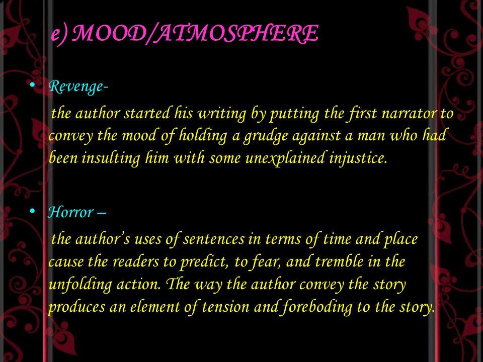 e) MOOD/ATMOSPHERE Revenge-