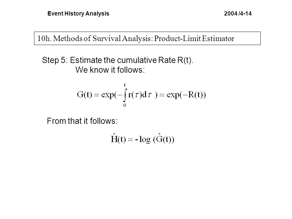 Event History Analysis 2004 /4-14