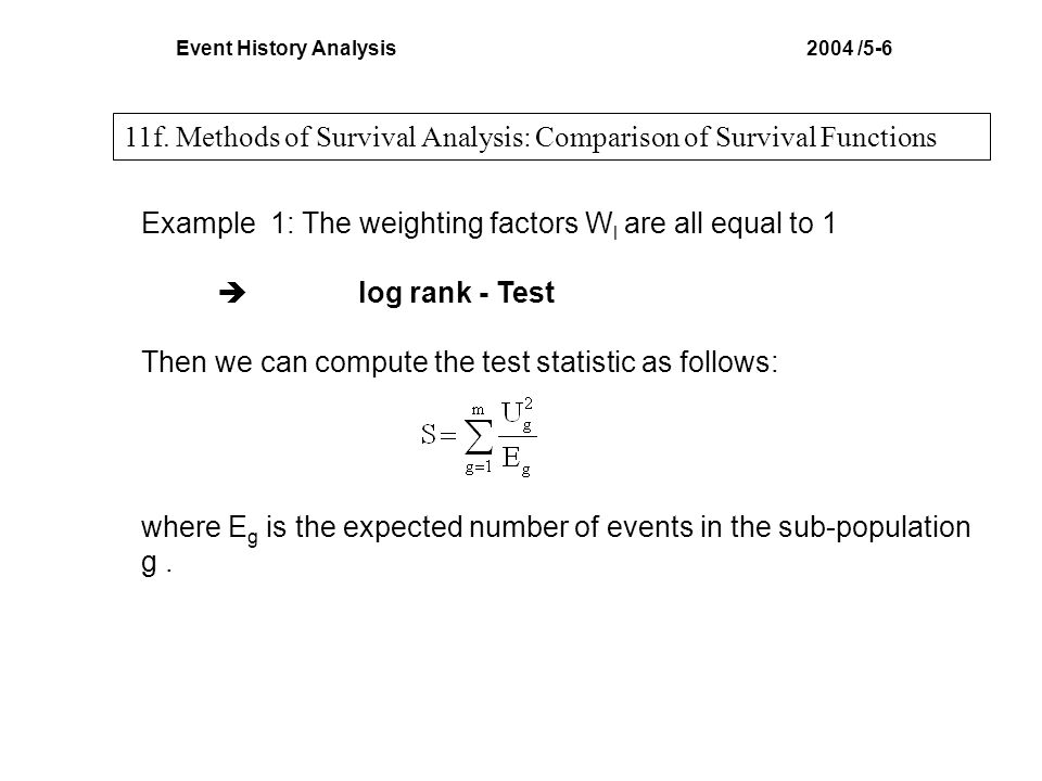 Event History Analysis 2004 /5-6