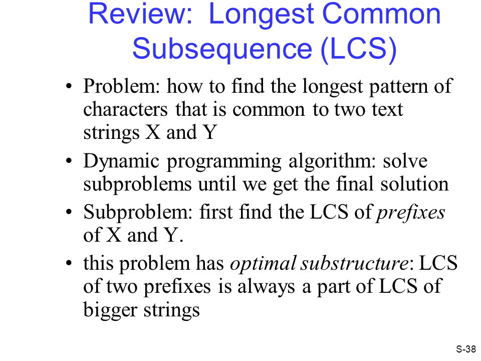 Review: Longest Common Subsequence (LCS)