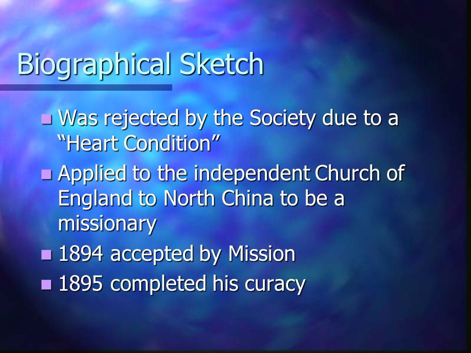 Biographical Sketch Was rejected by the Society due to a Heart Condition