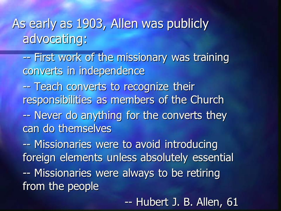 As early as 1903, Allen was publicly advocating: