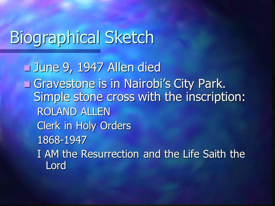 Biographical Sketch June 9, 1947 Allen died