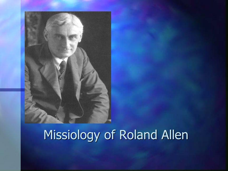 Missiology of Roland Allen