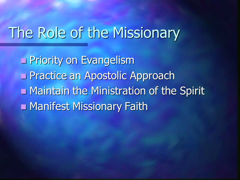 The Role of the Missionary