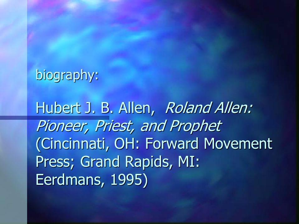 biography: Hubert J. B.