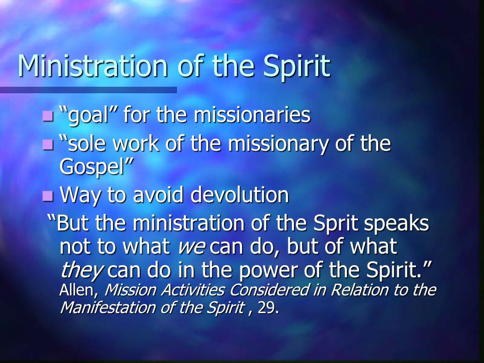 Ministration of the Spirit