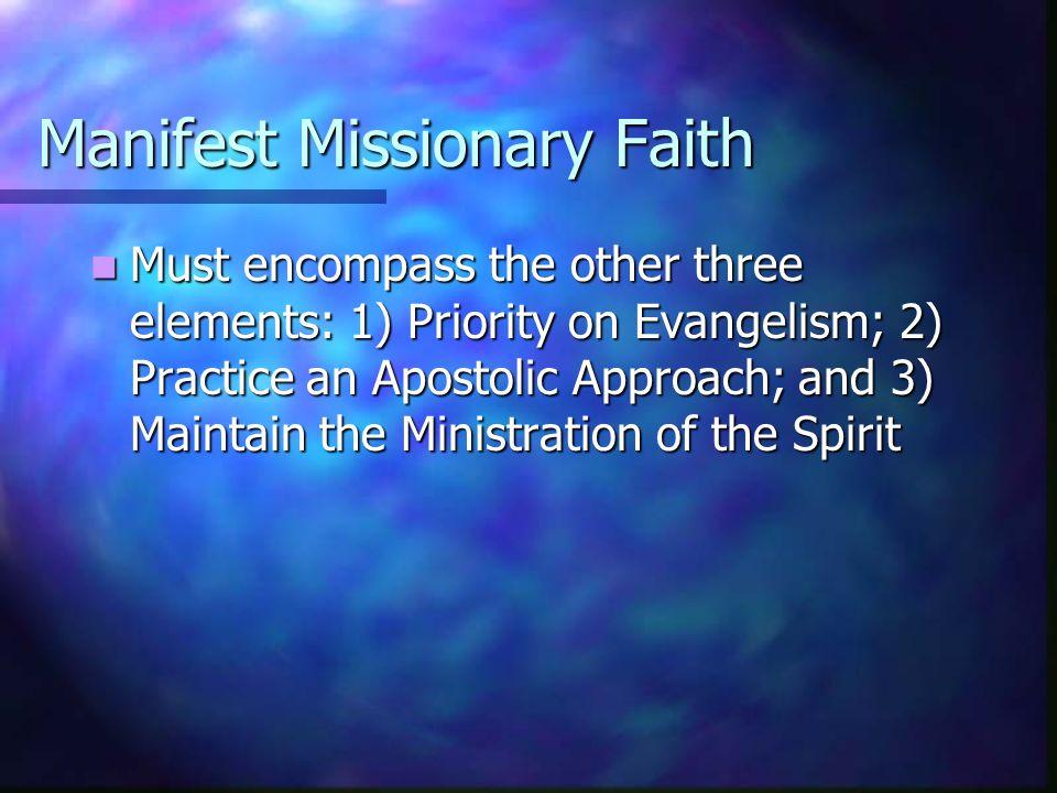 Manifest Missionary Faith