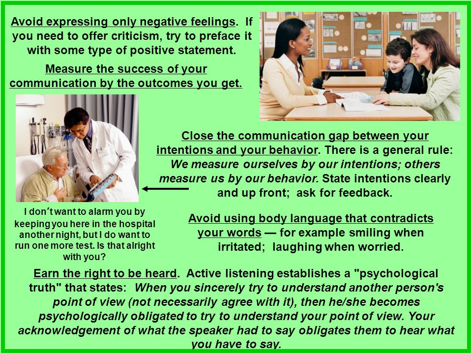 Measure the success of your communication by the outcomes you get.