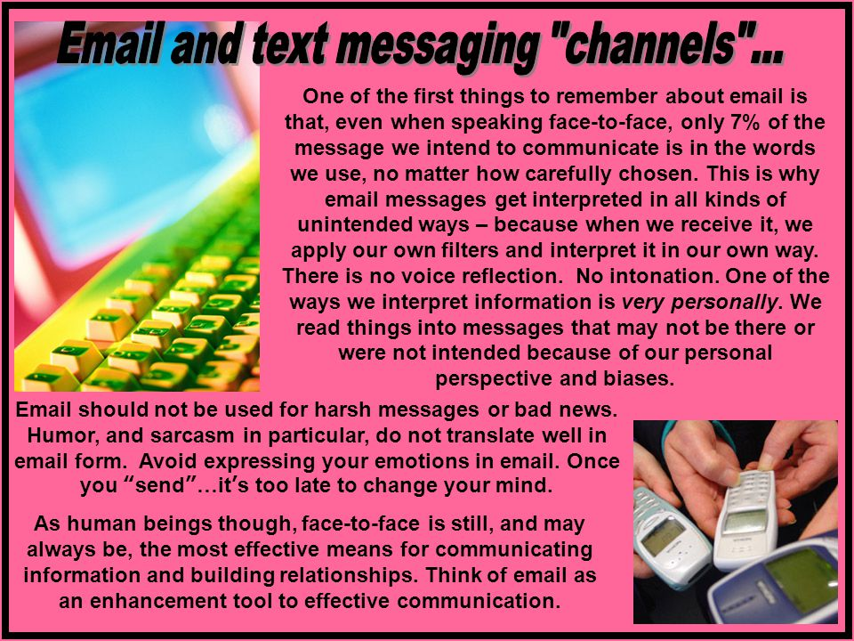Email and text messaging channels ...