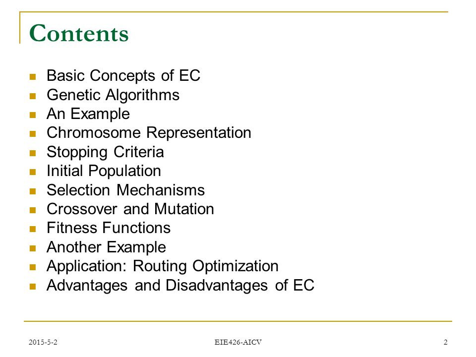 Contents Basic Concepts of EC Genetic Algorithms An Example
