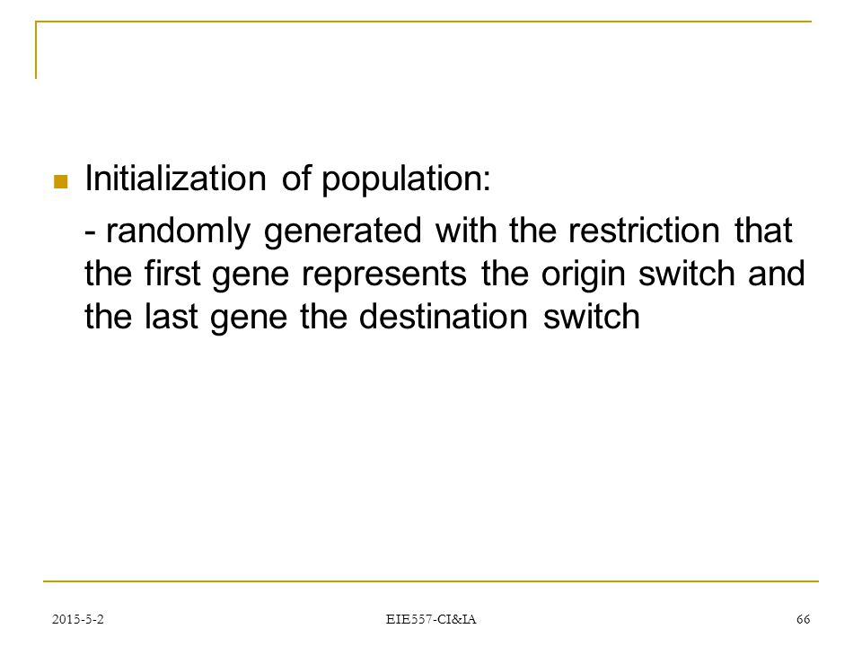 Initialization of population: