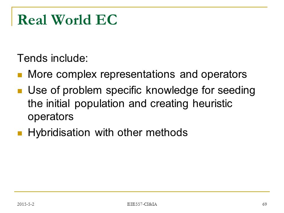 Real World EC Tends include: