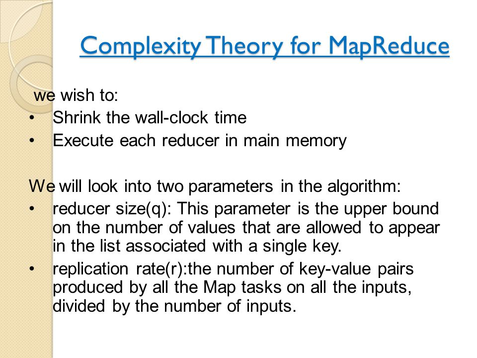 Complexity Theory for MapReduce