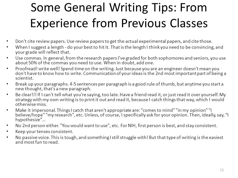 Some General Writing Tips: From Experience from Previous Classes