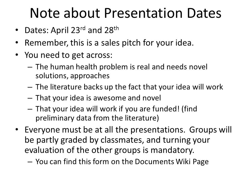 Note about Presentation Dates