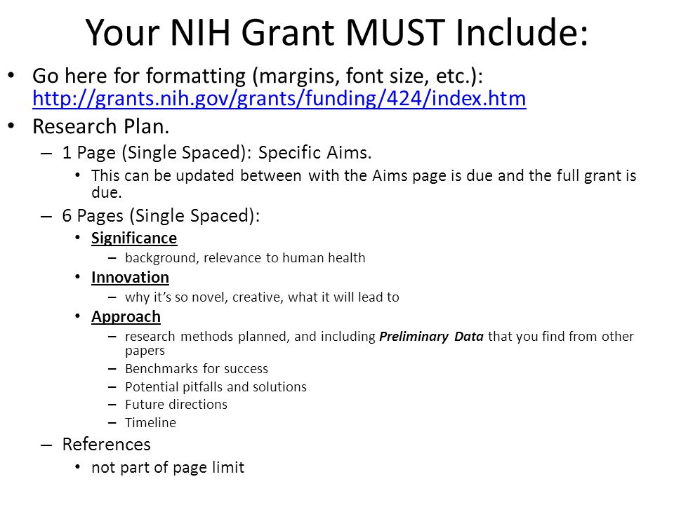 Your NIH Grant MUST Include: