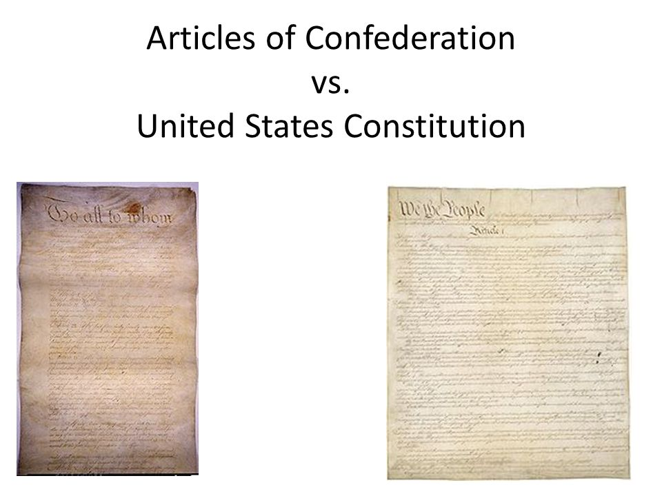 Articles of Confederation vs. United States Constitution