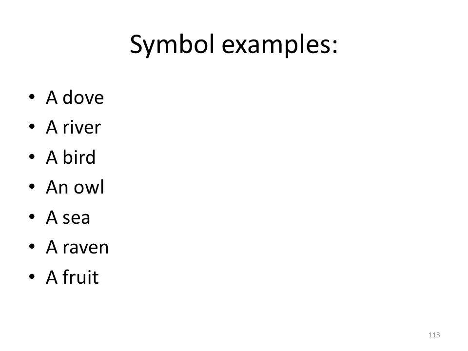 Symbol examples: A dove A river A bird An owl A sea A raven A fruit
