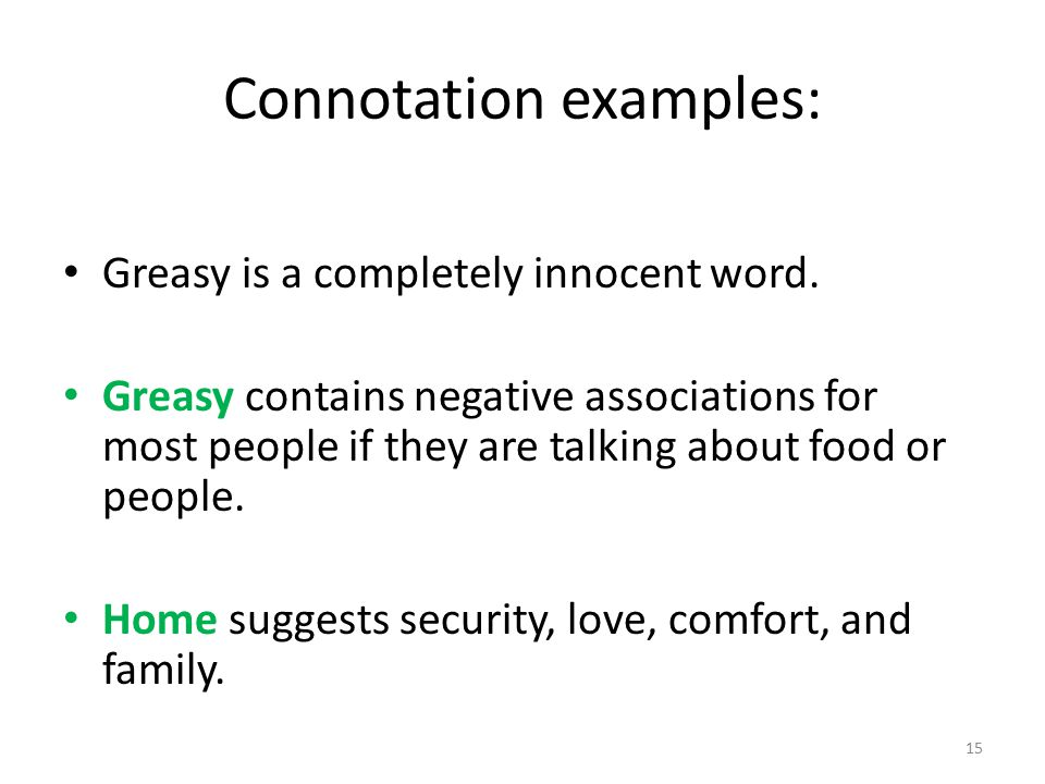 Connotation examples: