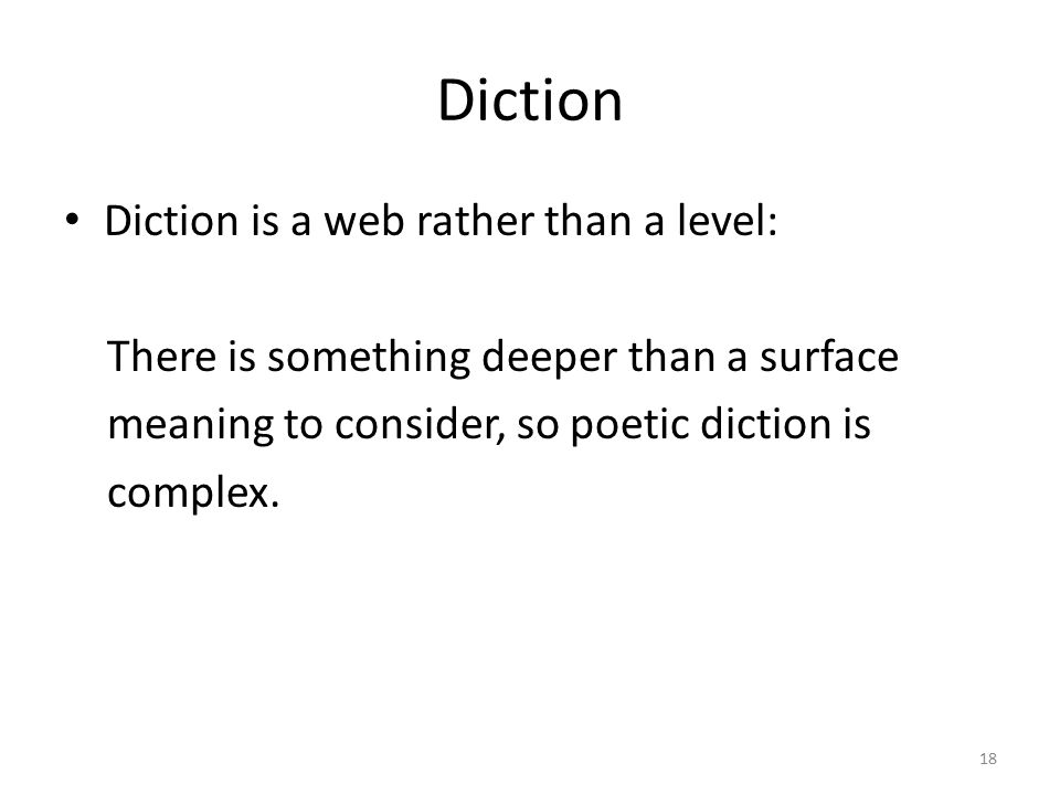 Diction Diction is a web rather than a level: