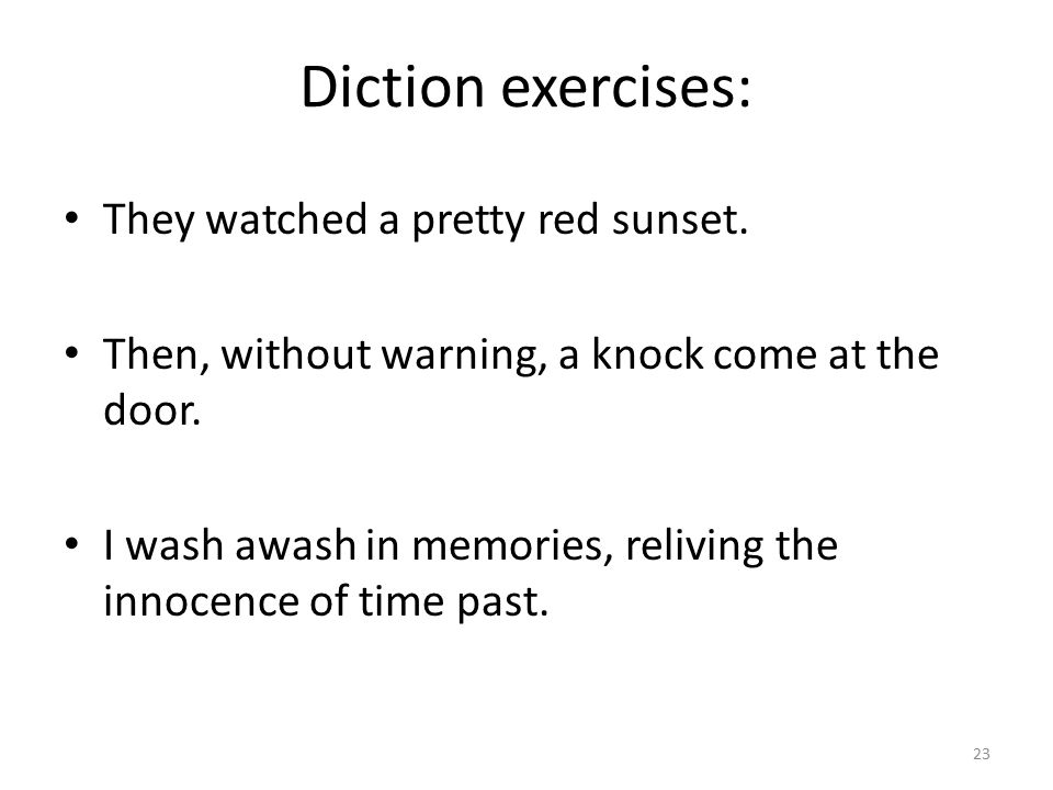 Diction exercises: They watched a pretty red sunset.